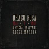 Más y Más: Draco y Ricky Martin a dúo